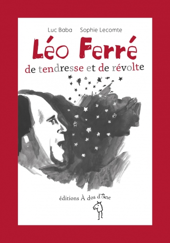 Léo Ferre de Tendresse et de Revolte  Sophie Luc.jpg